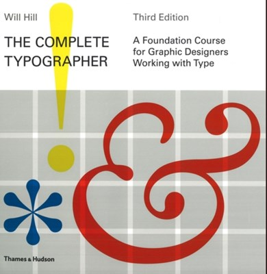 The Complete Typographer Will Hill 9780500288948