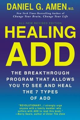 Healing Add Daniel (Daniel Amen) Amen 9780425269978