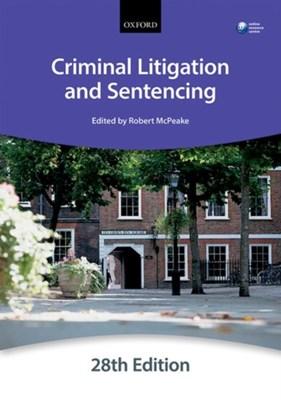 Criminal Litigation and Sentencing The City Law School 9780198766018