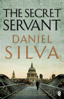 The Secret Servant Daniel Silva 9780141031385