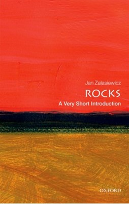 Rocks: A Very Short Introduction Jan (Senior Lecturer in Geology Zalasiewicz 9780198725190