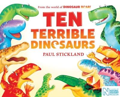 Ten Terrible Dinosaurs Paul (Illustrator) Stickland 9781509853618