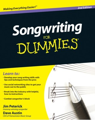 Songwriting For Dummies Cathy Lynn Austin, Jim Peterik, Dave Austin 9780470615140