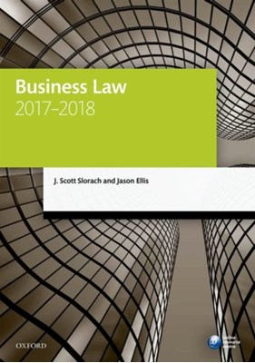 Business Law 2017-2018 Jason (Senior Lecturer in Law Ellis, J. Scott (Director of Learning and Teaching Slorach 9780198787686