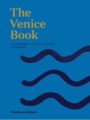 The Venice Book Sophie Ullin 9780500500972