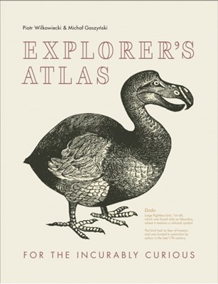 Explorer's Atlas Piotr Wilkowiecki 9780008253059