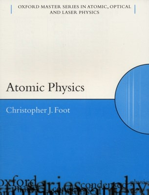 Atomic Physics C.J. (Department of Physics Foot 9780198506966