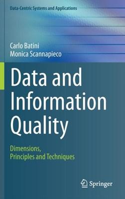 Data and Information Quality Carlo Batini, Monica Scannapieco 9783319241043