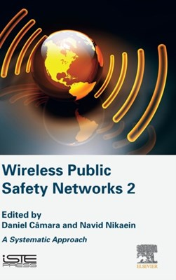 Wireless Public Safety Networks 2  9781785480522