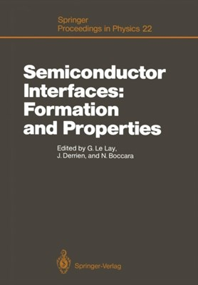 Semiconductor Interfaces: Formation and Properties  9783642729690
