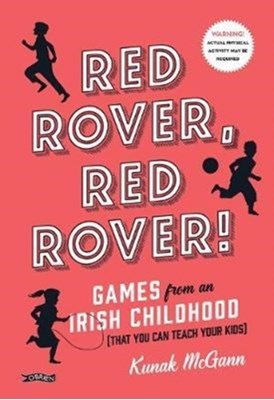 Red Rover, Red Rover! Kunak McGann 9781847179463