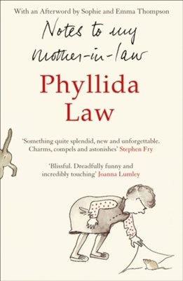 Notes to my Mother-in-Law Phyllida Law 9780007338429