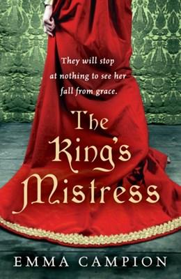 The King's Mistress Emma Campion 9780099497936