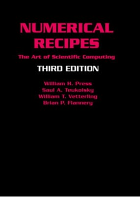 Numerical Recipes 3rd Edition Saul A. Teukolsky, Brian P. Flannery, William T. (Exxon Research and Engineering Company) Vetterling, William H. Press 9780521880688