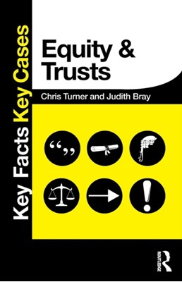 Equity and Trusts Chris Turner, Judith Bray 9780415833271