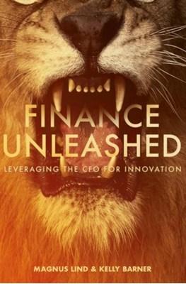 Finance Unleashed Magnus Lind, Kelly Barner 9783319663692