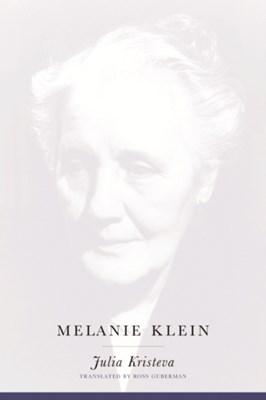 Melanie Klein Julia Kristeva 9780231122856