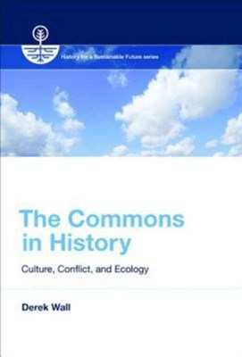 The Commons in History Derek (University of London) Wall 9780262534703