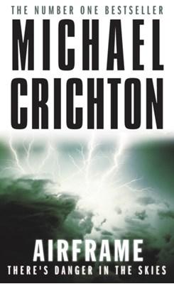 Airframe Michael Crichton 9780099556312