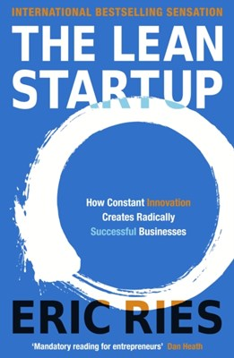 The Lean Startup Eric Ries 9780670921607