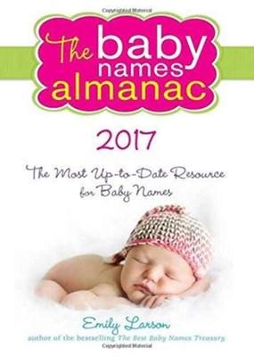 2017 Baby Names Almanac Emily Larson 9781492635444