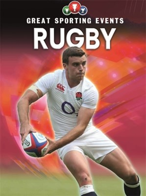 Great Sporting Events: Rugby Clive Gifford 9781445149653