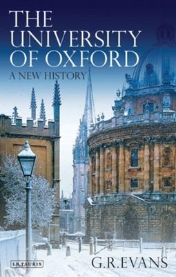 The University of Oxford G. R. Evans 9781780764948