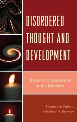 Disordered Thought and Development Theodore Fallon 9780765710178