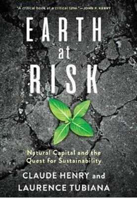 Earth at Risk Claude Henry, Laurence Tubiana 9780231162524