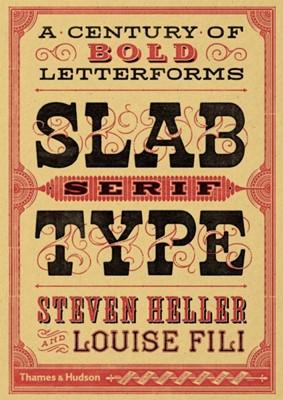 Slab Serif Type Louise Fili 9780500518496