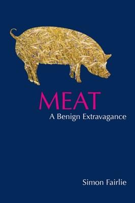 Meat Simon Fairlie 9781856230551