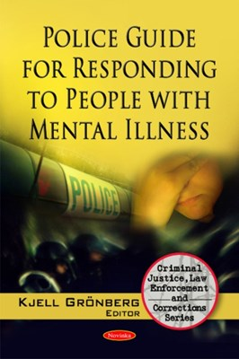 Police Guide for Responding to People with Mental Illness  9781607414797
