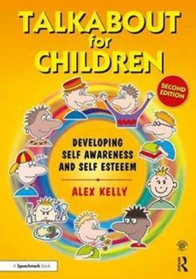 Talkabout for Children 1 Alex (Managing director of 'Alex Kelly Ltd'. Speech therapist Kelly, Alex (Managing director of Alex Kelly Ltd; Speech therapist Kelly 9781138065253