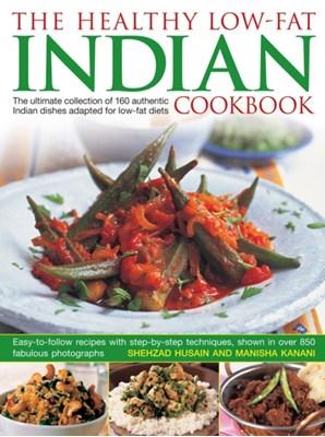 Healthy Low Fat Indian Cooking Shehzad Husain, Manisha Kanani 9781843091806