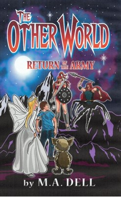 The Other World 2 M A Dell, M. A. Dell 9781999764661
