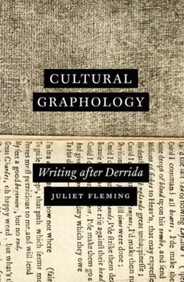 Cultural Graphology Juliet Fleming 9780226390420