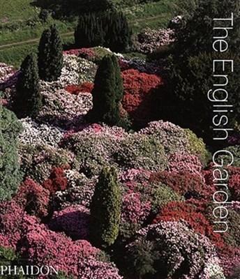 The English Garden Phaidon Editors 9780714848921