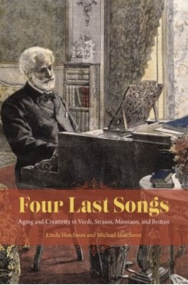 Four Last Songs Michael Hutcheon, Linda Hutcheon 9780226420684