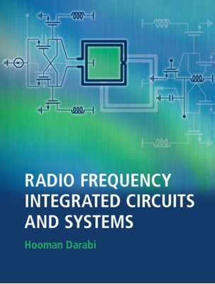 Radio Frequency Integrated Circuits and Systems Hooman Darabi 9780521190794