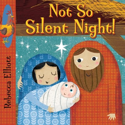 Not So Silent Night Rebecca Elliott 9780745965604
