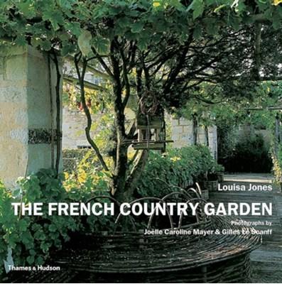 The French Country Garden Louisa Jones 9780500285206