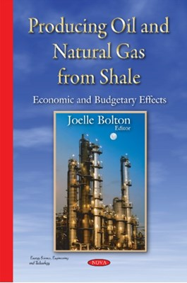 Producing Oil & Natural Gas from Shale  9781634821261
