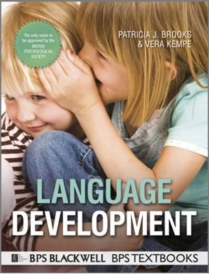 Language Development Vera Kempe, Patricia Brooks, Patricia J. Brooks 9781444331462