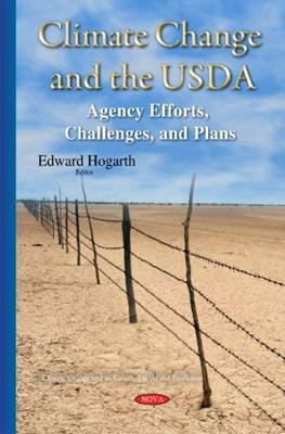 Climate Change & the USDA Edward Hogarth 9781634820530