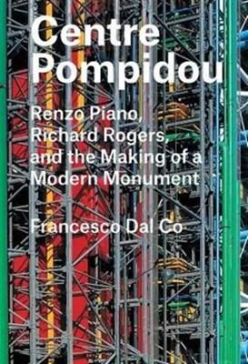 Centre Pompidou Francesco Dal Co 9780300221299