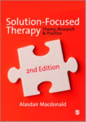Solution-Focused Therapy Alasdair Macdonald 9780857028907