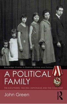 A Political Family John Green 9781138232327