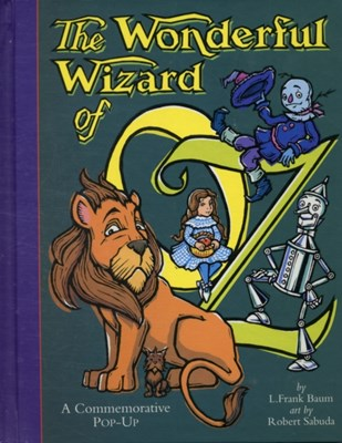 The Wonderful Wizard Of Oz Robert Sabuda 9780689834981
