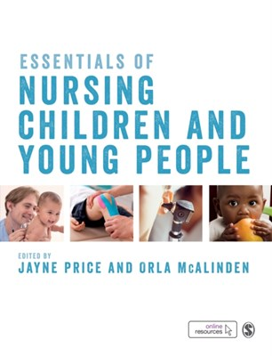 Essentials of Nursing Children and Young People  9781473964853