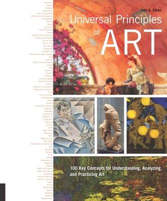 Universal Principles of Art John A A Parks 9781631590306